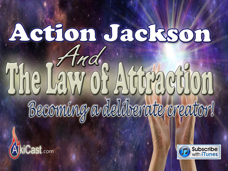 AikiCast Law of Attraction podcast