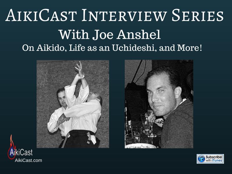 AikiCast Joe Anshel Interview
